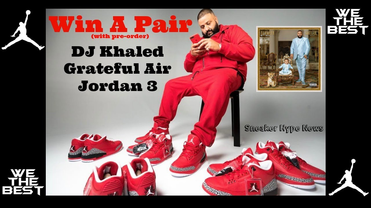 the best attitude e6a97 291d3 HOW TO WIN EXCLUSIVE AIR JORDAN GRATEFUL RETRO 3s BY DJ KHALED !!!