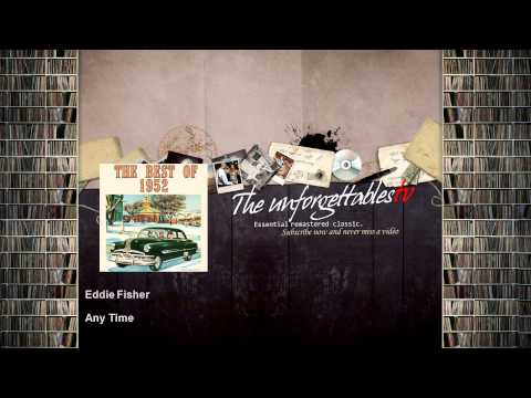 Eddie Fisher - Any Time