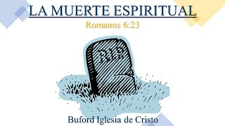 3 La muerte espiritual