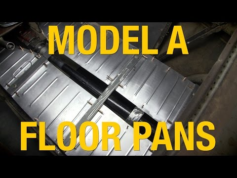 How To Install Floor Pans – Ford Model A – Metal Fabrication with Eastwood