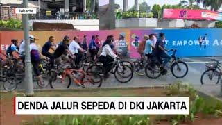 Melintasi Jalur Sepeda di Jakarta, Didenda Rp 500 Ribu