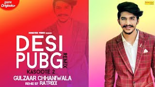 Desi Pubg Kasoote 2 Official Remix Gulzaar Chhaniwala Mp3 Song Download