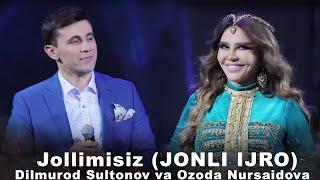 D Lmurod Sultonov Va Ozoda Nursaidova - Jollimisiz Jonli Ijro V DEO