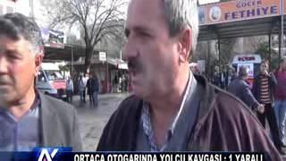 AYT AYDIN ORTACA OTOGARINDA KAVGA...