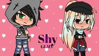 Glmv~Shy~Gachalife music video~