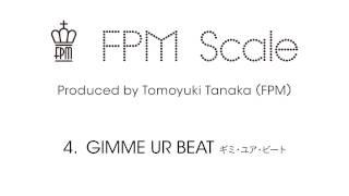 "FPM (Fantastic Plastic Machine) / GIMME UR BEAT [SMIRNOFF(R) WEBアプリ使用楽曲] (2013 """"Scale"""") SMIRNOFF(R) WEBアプリ使用楽曲 iTunes ..."