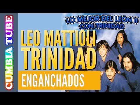 Leo Mattioli con Trinidad  Enganchado