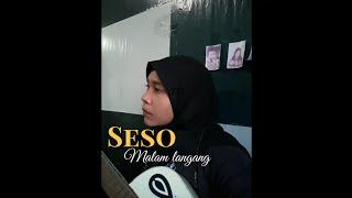 SESO MALAM LANGANG || COVER NIRMA INDAH