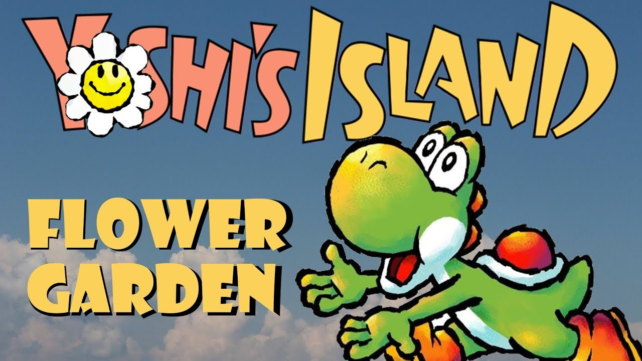 Yoshi's Island - Flower Garden Remix (Free Download) - YouTube