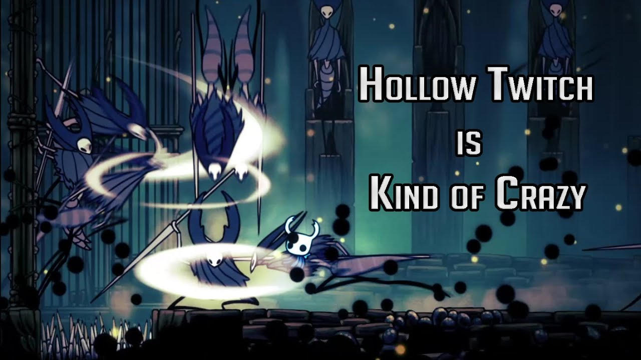 The Insanity of Hollow Twitch