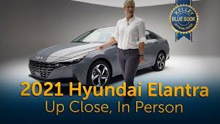 2021 Hyundai Elantra | Up Close, In Person