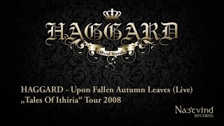 Haggard - Upon Fallen Autumn Leaves (Live)
