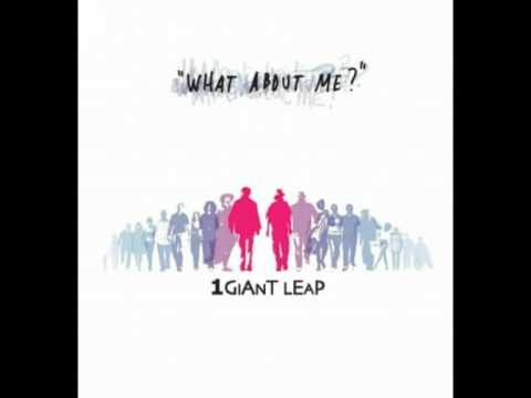 1 GIANT LEAP - What I Need Is Something Different