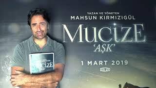 """MAHSUN KIRMIZIGÜL """"MUCİZE AŞK 1 MART 2019'DA SİNEMALARDA (TANITIM)"""