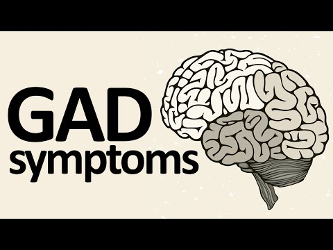 GAD Symptoms: 6 Generalized Anxiety Disorder Symptoms