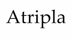 How to Pronounce Atripla