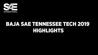 Baja SAE Tennessee Tech 2019 Highlights
