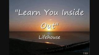 Watch Lifehouse Learn You Inside Out video