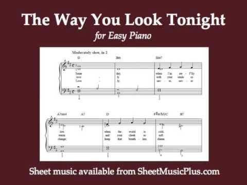 The Way You Look Tonight (Easy Piano) - YouTube