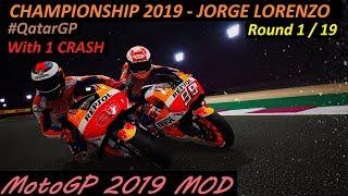 MotoGP 2019 MOD | Jorge Lorenzo | Championship | 1# QatarGP | PC GAMEPLAY