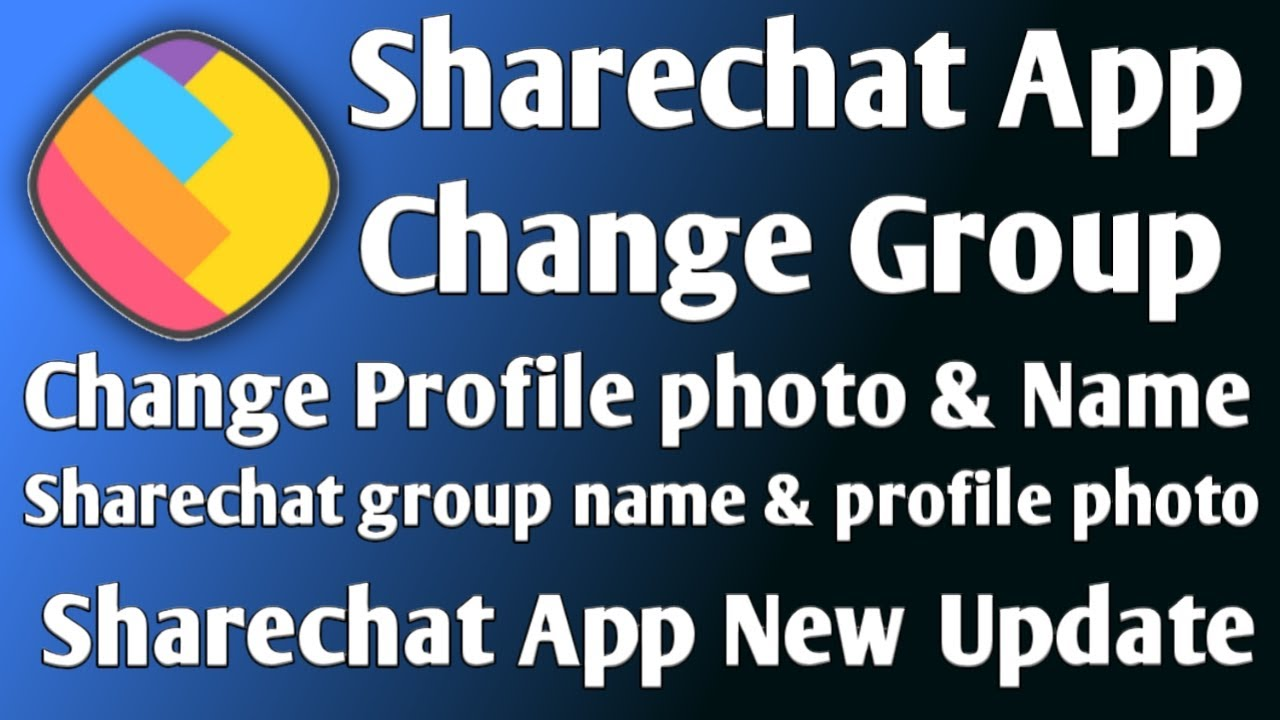 How To Change Sharechat Group Name Profile Photo Sharechat Group Profile Photo Profile Names