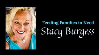 Stacy Burgess (Feeding Families In Need)