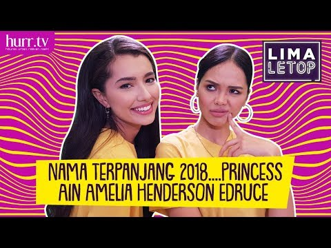 LimaLeTop! | Nama Terpanjang 2018.... Princess Ain Amelia Henderson Edruce