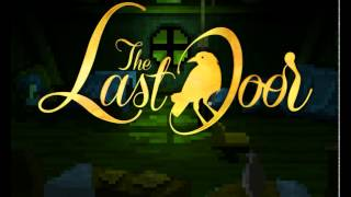 The Last Door Collector's Edition - Intro and Titles
