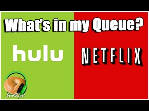 WHAT'S IN MY QUEUE? Hulu & Netflix
