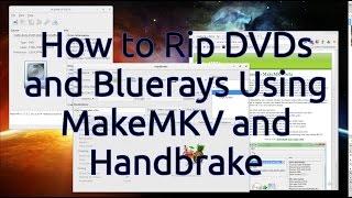 Video How to Rip DVDs and Bluerays Using MakeMKV and Handbrake download MP3, 3GP, MP4, WEBM, AVI, FLV November 2017