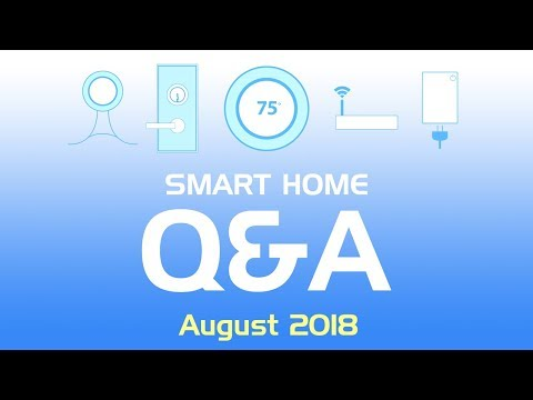august-2018-smart-home-q&a:-tp-link-&-smartthings,-z-wave-device-range-and-more