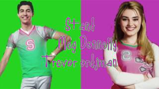 Stand lyrics ~ Meg Donelly and Trevor Tordjman