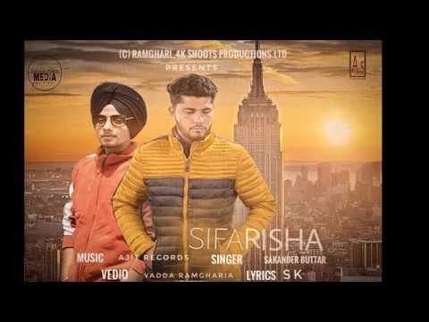 Sifarisha/sikander buttar/ ramgharia media production
