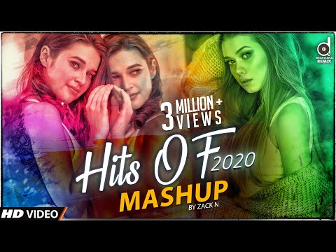 Hits Of 2020 Mashup (Zack N)   Welcome 2020 Mashup   Zack N Mashup   Remix Video Songs