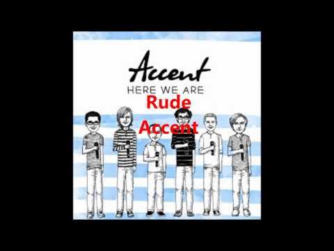 Rude (a cappella, Accent)