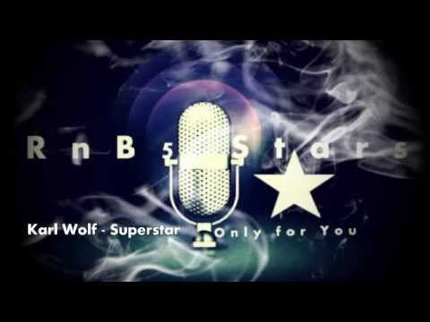 Karl Wolf - Superstar [Only ForYou]