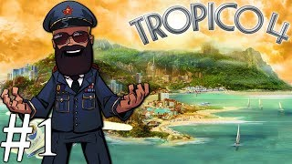 Tropico 4 | Campaign Part 1 | Rise to Power