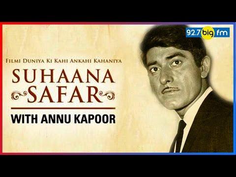 Reminiscing Raaj Kumar | Suhaana Safar with Annu Kapoor