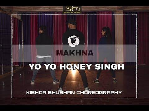 MAKHNA | YO YO HONEY SINGH| KISHOR BHUSHAN CHOREOGRAPHY|SWAYFORDANCE