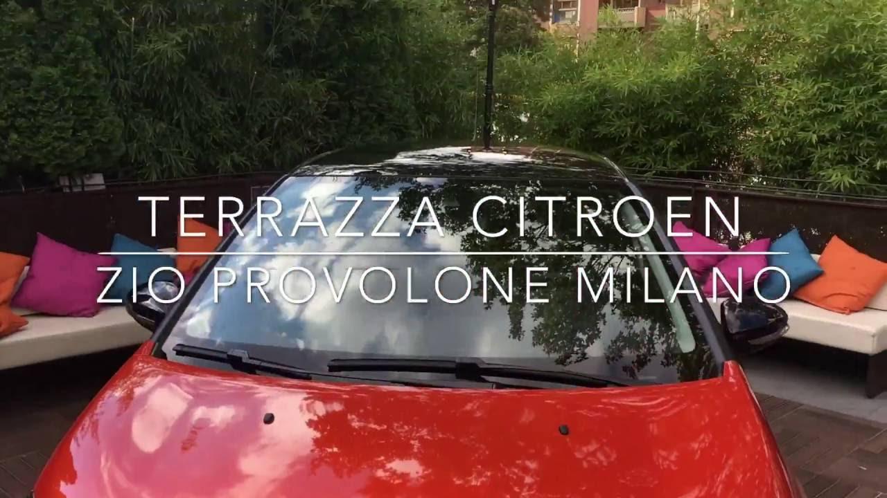 Terrazza CITROEN da ZIO PROVOLONE Milano  YouTube