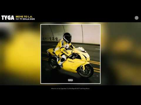Tyga (feat. Ty Dolla Sign) - Move to L.A. (2017)