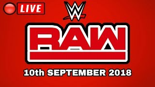 🔴 WWE Raw September 10th 2018 Live Stream - Full Show Live Reactions