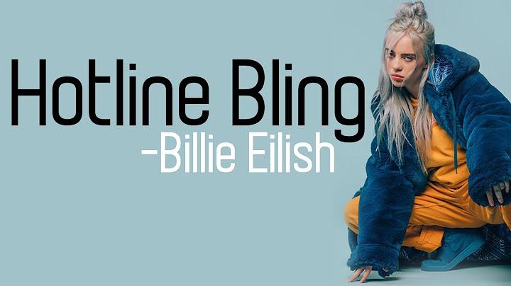 billie eilish  hotline bling hd lyrics