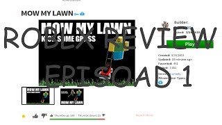 [ROBLOX] Gaem Reveiws: E001 - Mow My Lawn