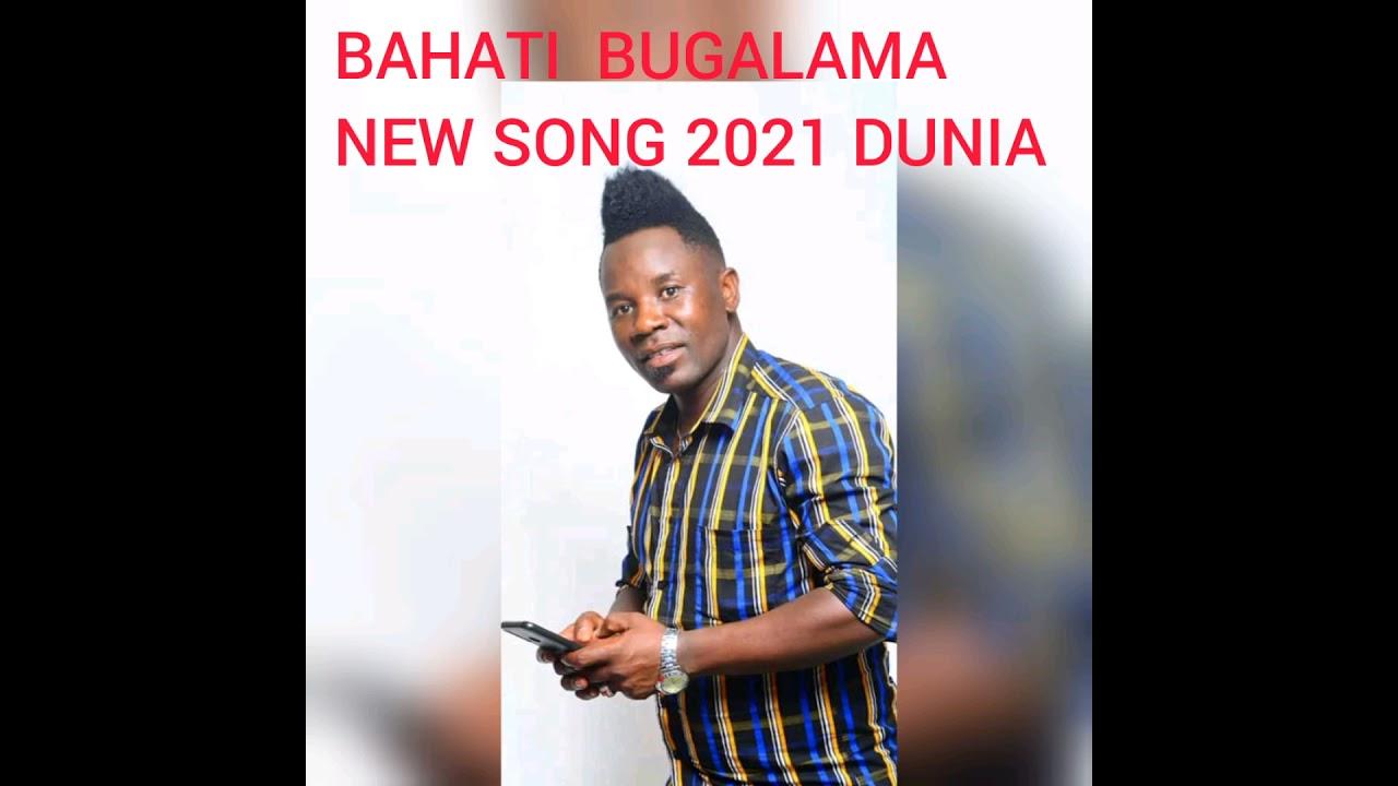 Download BAHATI BUGALAMA NYIMBO MPYA SONG DUNIA NINZURI SANA