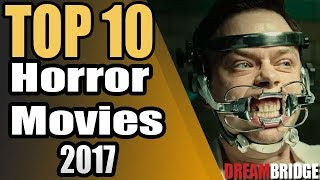 Top 10 Horror Movies, 2017