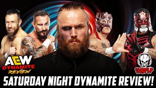 AEW Dynamite 10/16/21 Full Show Review - BRYAN DANIELSON, MALAKAI BLACK AND THE LUCHA BROS!