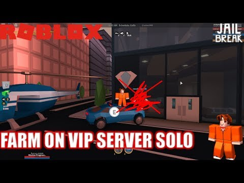 Roblox: JailBreak: Playing as a Noob Ep4: How to VIP Server Farm SOLO