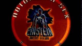 Einstein Doctor DJ - Automatik Sex  (Plasteroyd Mix)