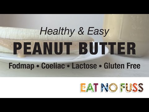 Peanut Butter Recipes: FODMAP, Lactose & Coeliac Friendly (Gluten FREE)